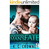 Mountain Man's Fate: A Mountain Man's Baby, Second Chance Romance (Mountain Men of Liberty)