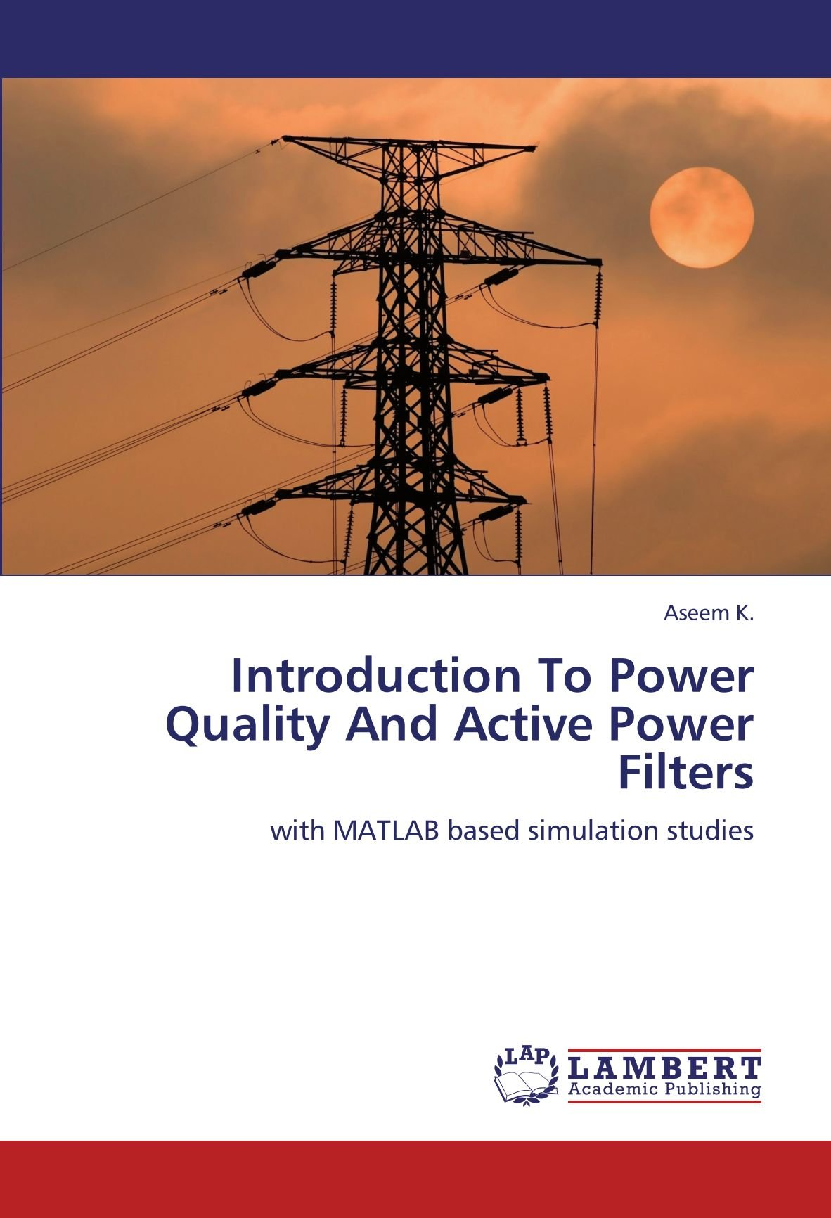 Introduction To Power Quality And Active Power Filters: with
