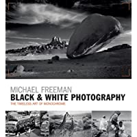 Black And White Photography: The timeless art of