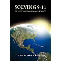 Solving 9-11: The Deception That Changed the World