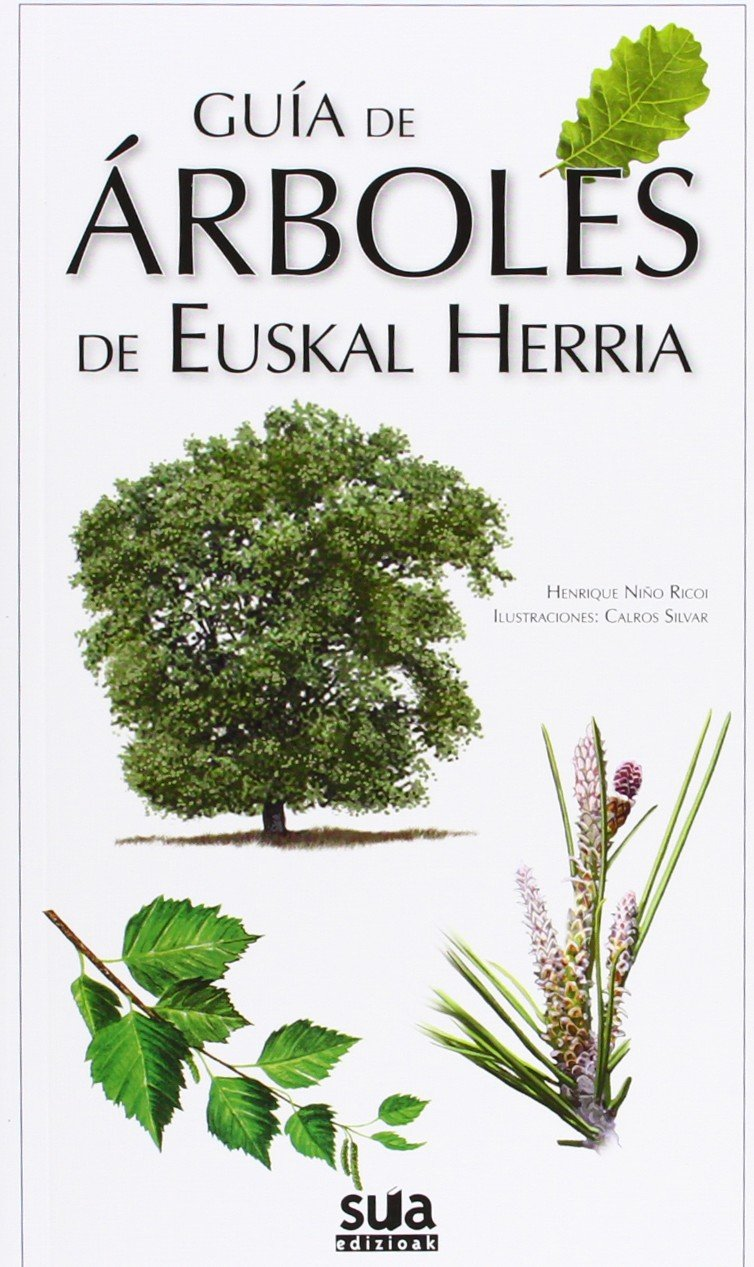 Guia de arboles de Euskal Herria (Guias Natura): Amazon.es: Niño Ricoi, Henrique, Rodriguez Silvar, Carlos: Libros