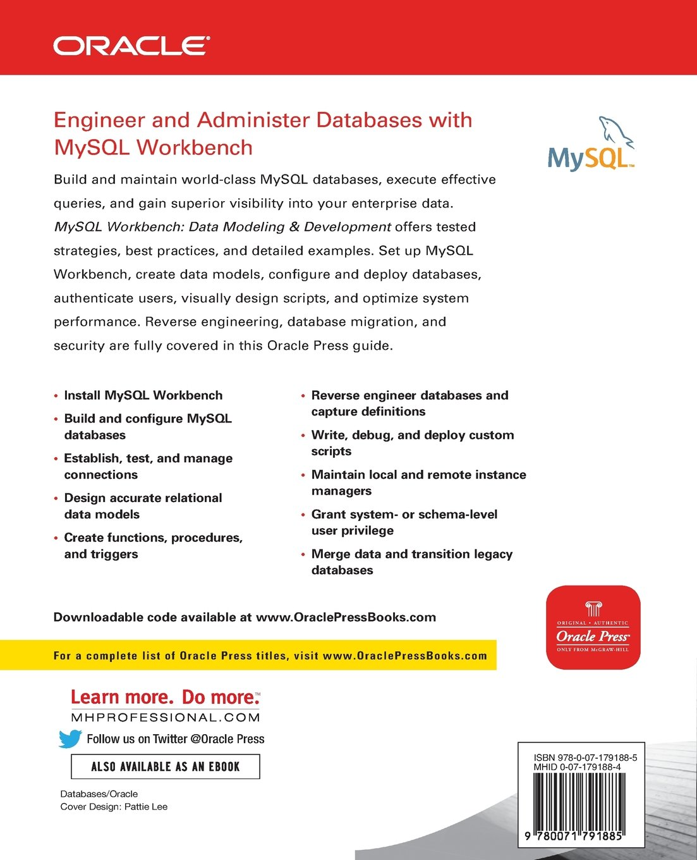 MySQL Workbench: Data Modeling & Development (Oracle Press) by Brand: McGraw-Hill Osborne Media