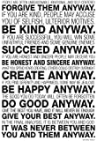 Mother Teresa Anyway Quote Poster 13 x 19in with Poster Hanger