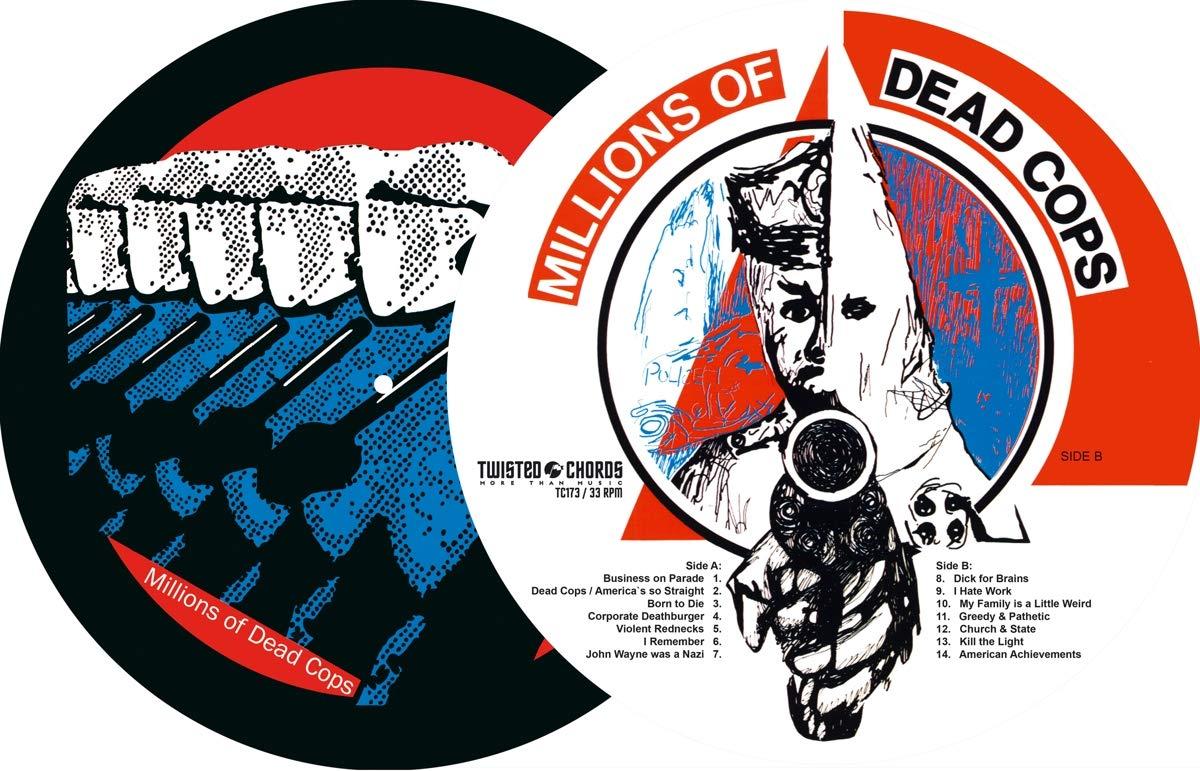 Millions Of Dead Cops (Lim.Ed.Pic.12) [Vinilo]