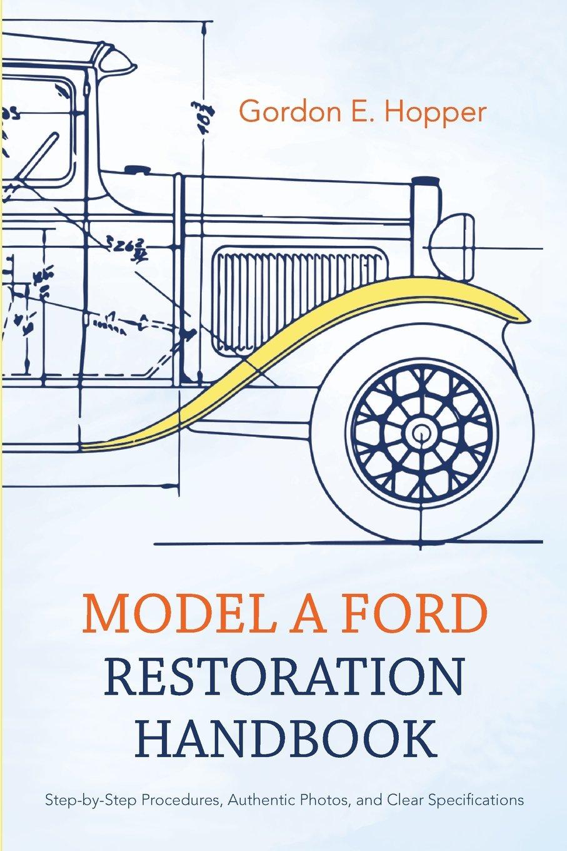 Download Model A Ford Restoration Handbook ebook