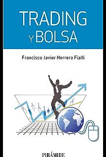 Trading y bolsa (Empresa Y Gestión) (Spanish Edition)