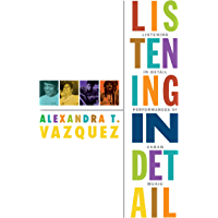 Listening in Detail: Performances of Cuban Music (Refiguring american music) book cover