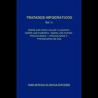 Tratados hipocráticos II (Biblioteca Clásica Gredos nº 90)