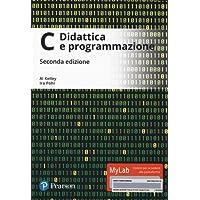 C. Didattica e programmazione. Ediz. mylab. Con Contenuto digitale per download e accesso on line
