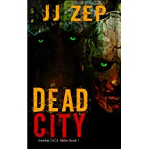 Stone Dead Forever: A Post Apocalyptic Zombie Thriller (Zombie D.O.A. Book 11)