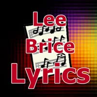 Lyrics for Lee Brice