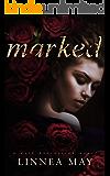 Marked: A Dark Possession Novel