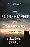 The Punishment She Deserves: An Inspector Lynley Novel: 17 (English Edition)