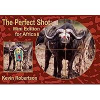 Robertson, K: Perfect Shot