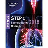 USMLE Step 1 Lecture Notes 2018: Physiology (Kaplan Test Prep)