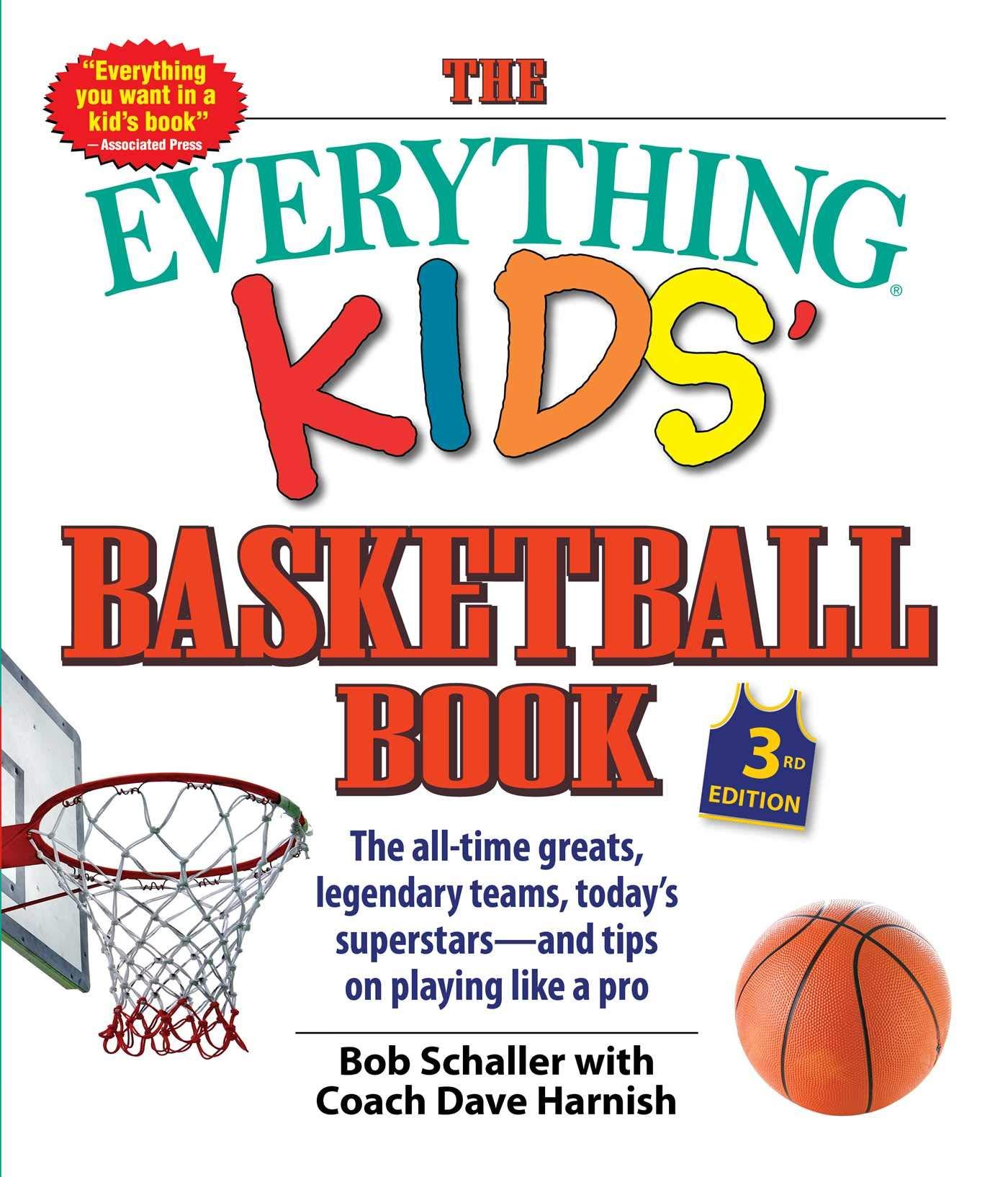 Schaller, B: The Everything Kids Basketball Book Everything R ...