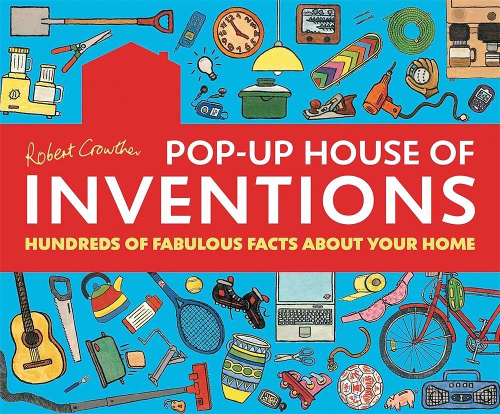 robert crowther u0027s pop up house of inventions hundreds of fabulous