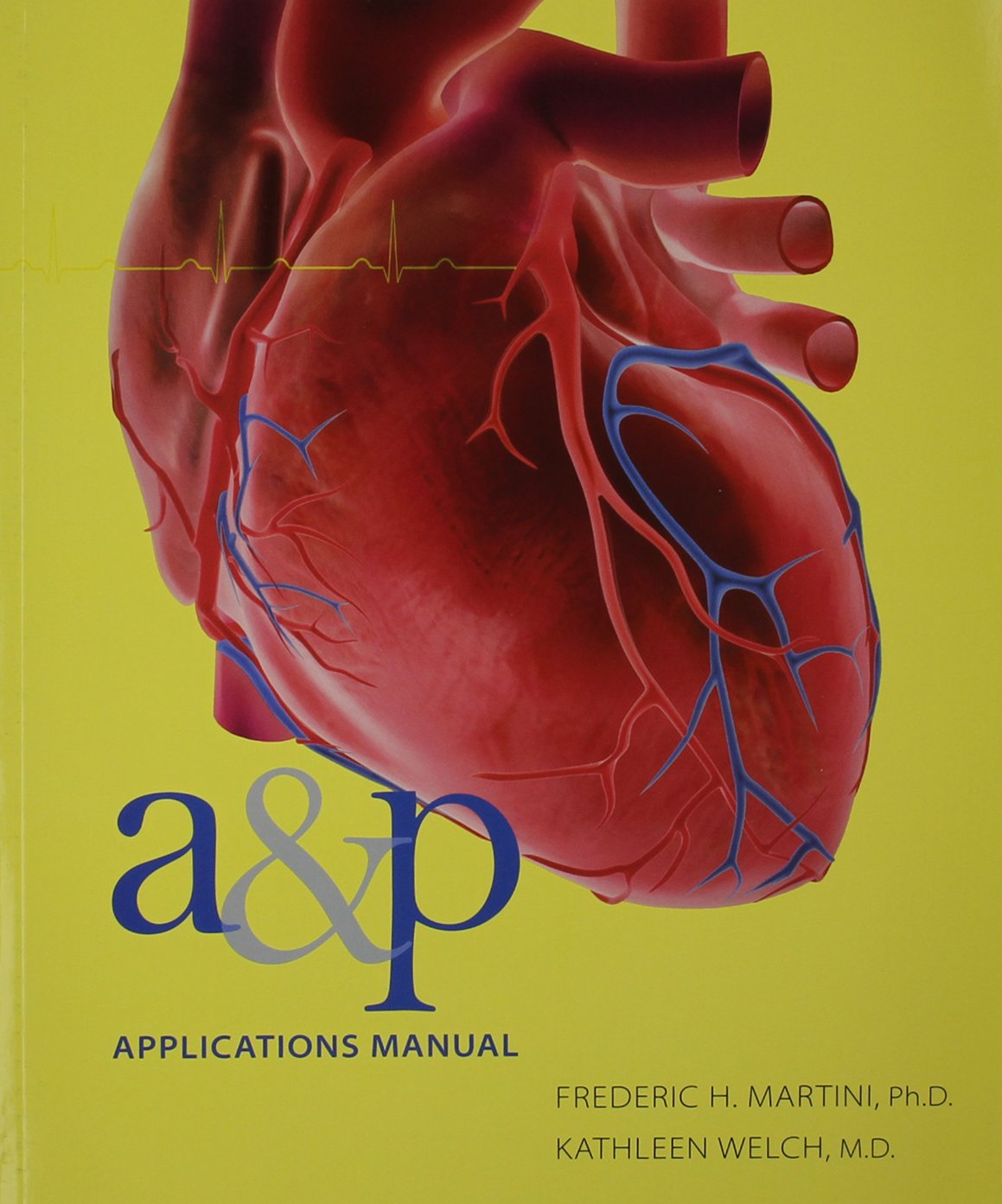 Buy Fundamentals Of Anatomy Physiology Martinis Atlas Of The