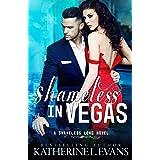 Shameless in Vegas: a Vegas Marriage Mistake/Mexican Cartel Dark Romance (Shameless Love)