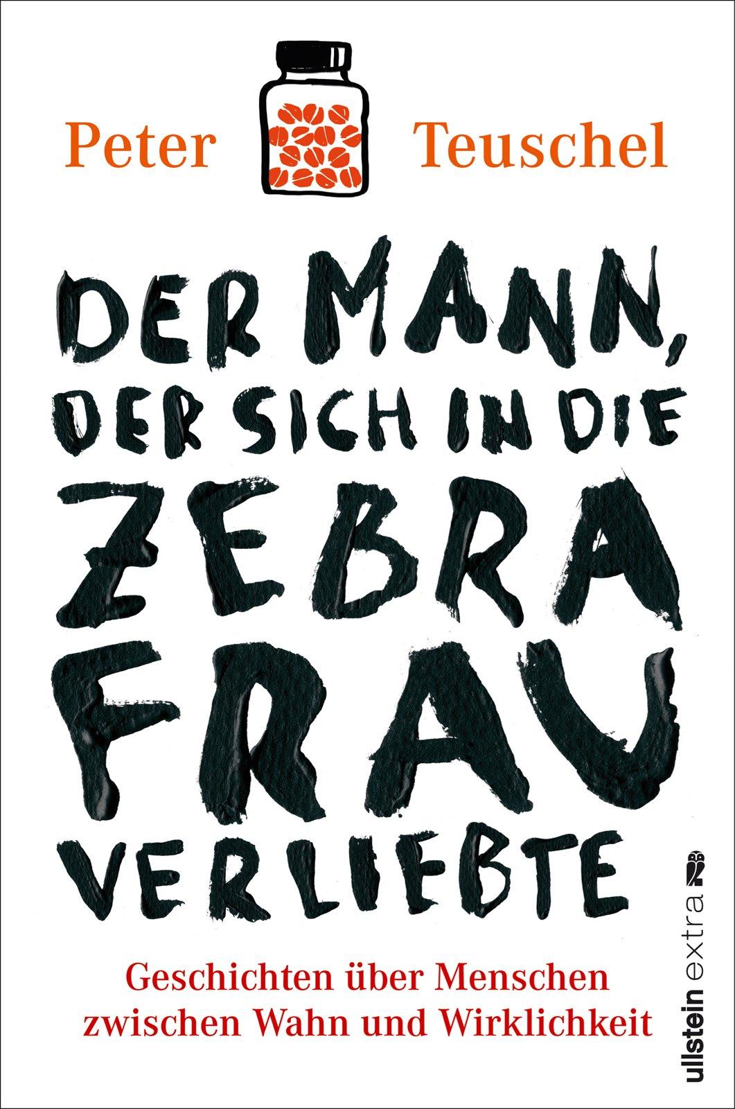 Der Mann, der sich in die Zebrafrau verliebte pdf