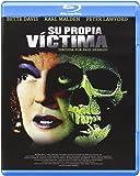 Su Propia Víctima [Blu-ray]