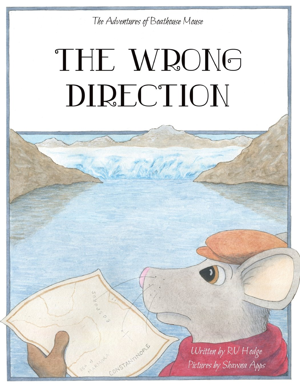 Download The Wrong Direction (The Adventures of Boathouse Mouse) PDF