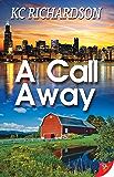 A Call Away