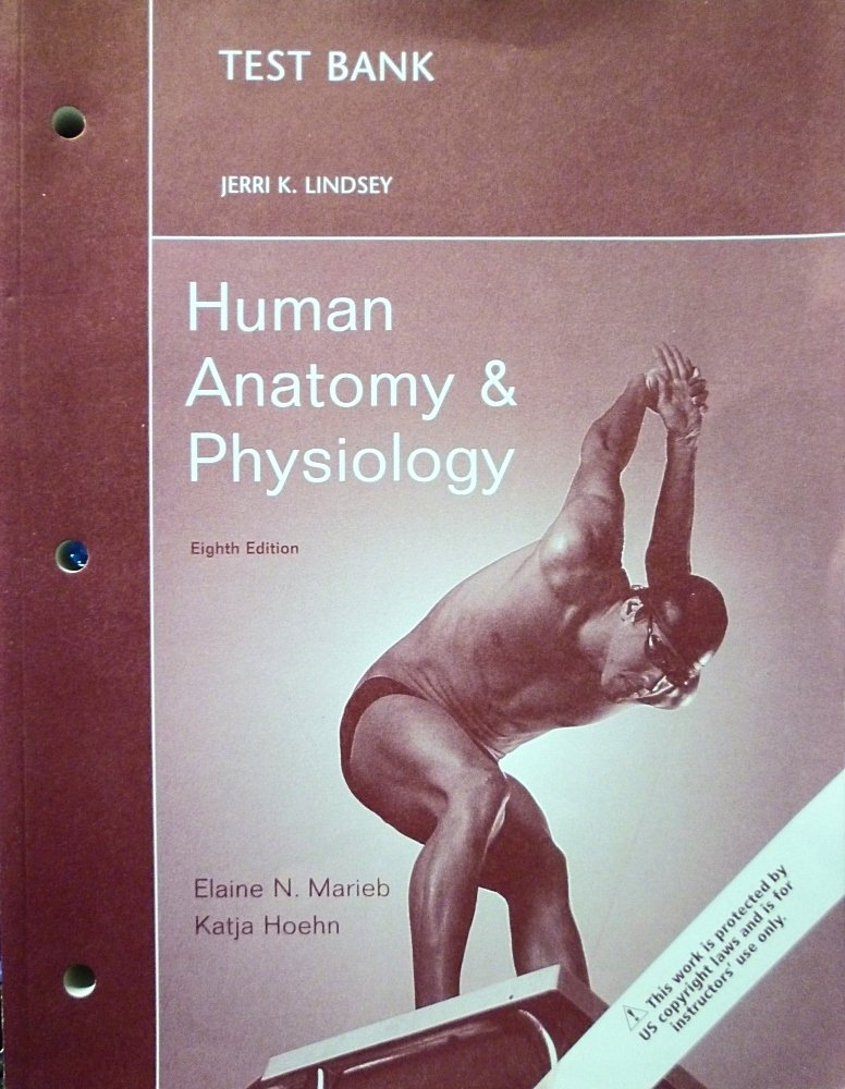 Human Anatomy & Physiology (Test Bank 8th Edition): 9780321558848 ...