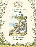 Storia di mare. I racconti di Boscodirovo. Ediz. illustrata