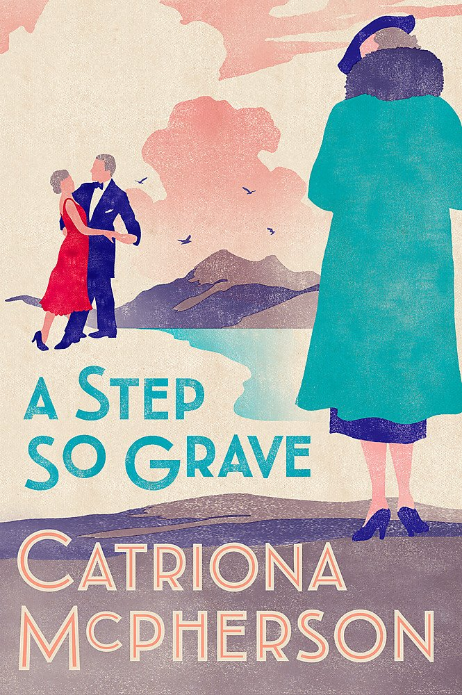 A Step So Grave (Dandy Gilver): Amazon.co.uk: McPherson, Catriona ...