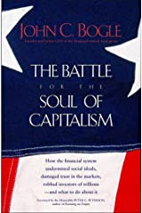 The Battle for the Soul of Capitalism Kindle Edition
