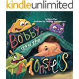 Bobby and the Monsters: Bedtime Picture book for kids age 2-6 years old, Rhyming book for kids age 2-6 years old (Funny bedti