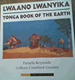 Lwaano Lwanyika: Tonga Book of the Earth (Books from the South)