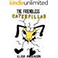 The Friendless Caterpillar - A Colorful Bedtime Story Book for Kids of 3-5 years and above with a very special moral…