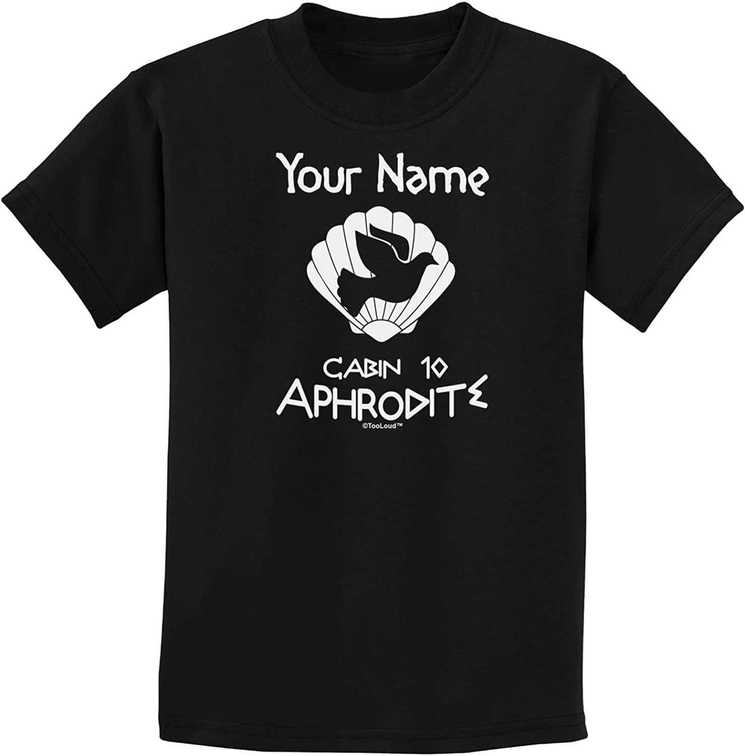 TooLoud Personalized Cabin 10 Aphrodite Childrens Dark T-Shirt