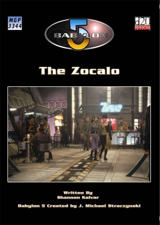 Babylon 5: The Zocalo