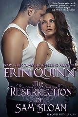 The Resurrection of Sam Sloan: A Novella of the Beyond Kindle Edition