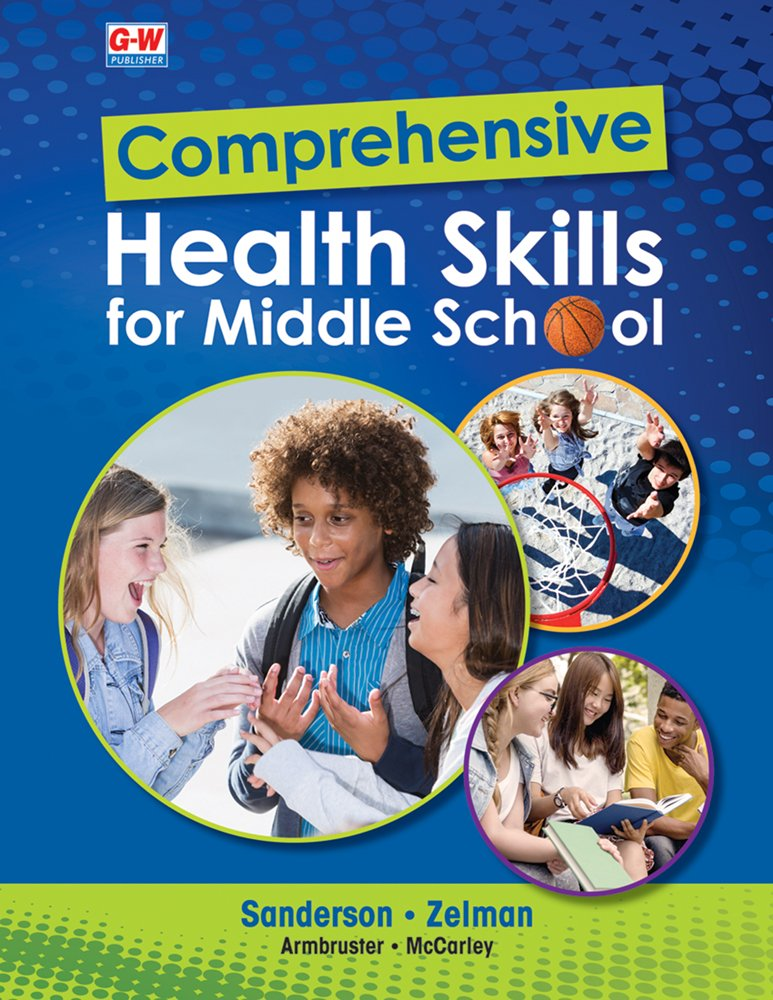 Comprehensive Health Skills for Middle School by Goodheart-Willcox