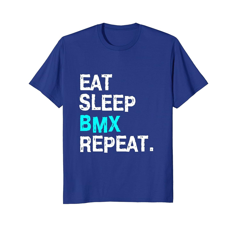 Amazon.com: Eat Sleep BMX Repeat T-Shirt Bike Racing for Women Men Race:  Clothing