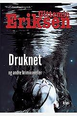 Druknet: En samling Pia Holm noveller (Danish Edition) Paperback