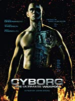 Cyborg: The Ultimate Weapon