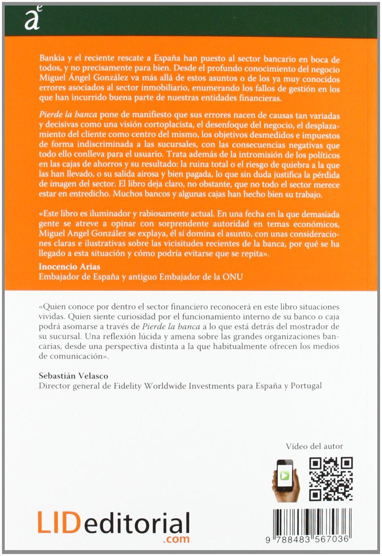 Pierde la banca (Acción empresarial): Amazon.es: Miguel ángel González, Cosimo Chiesa: Libros