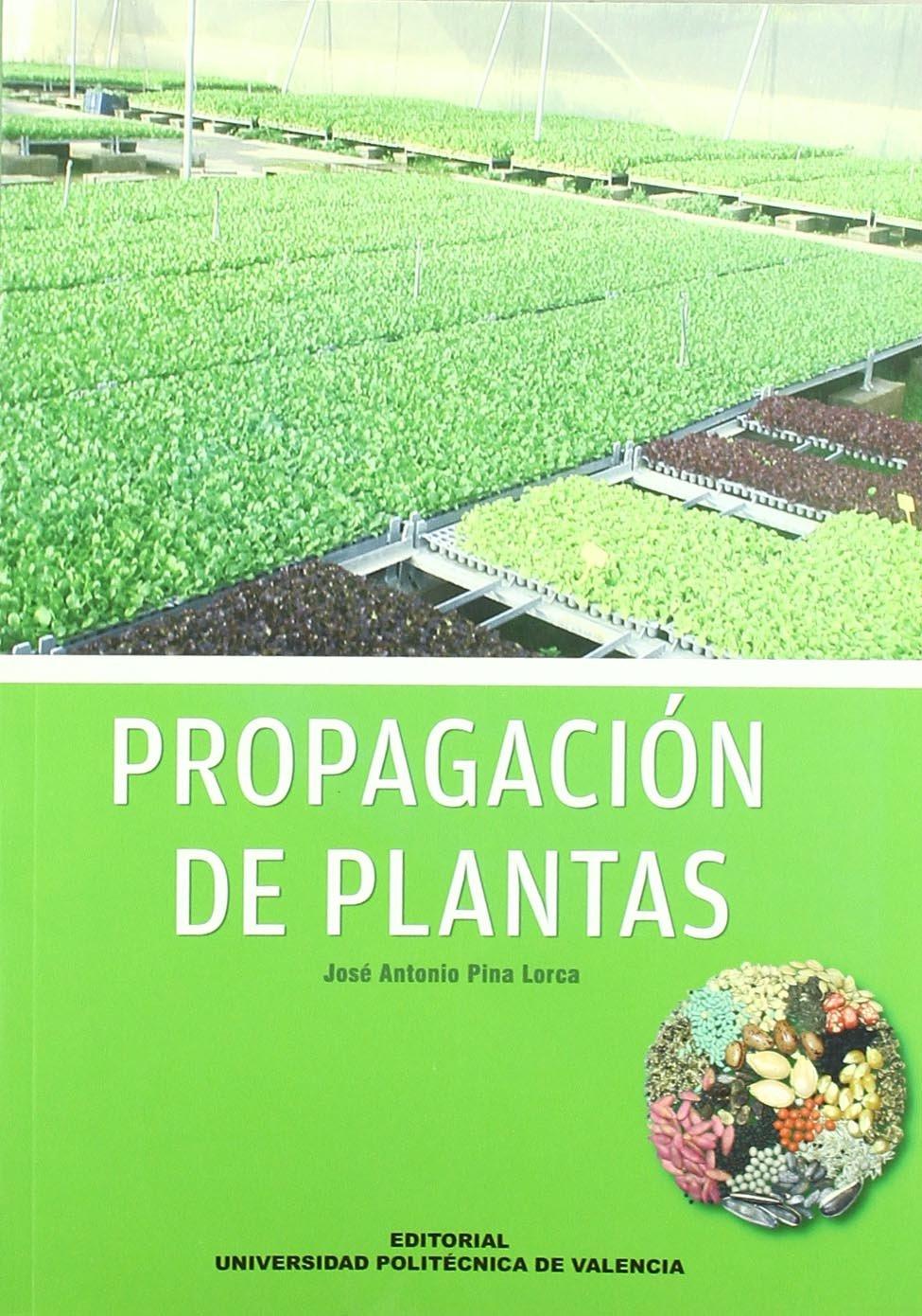 Propagación de plantas (Académica)