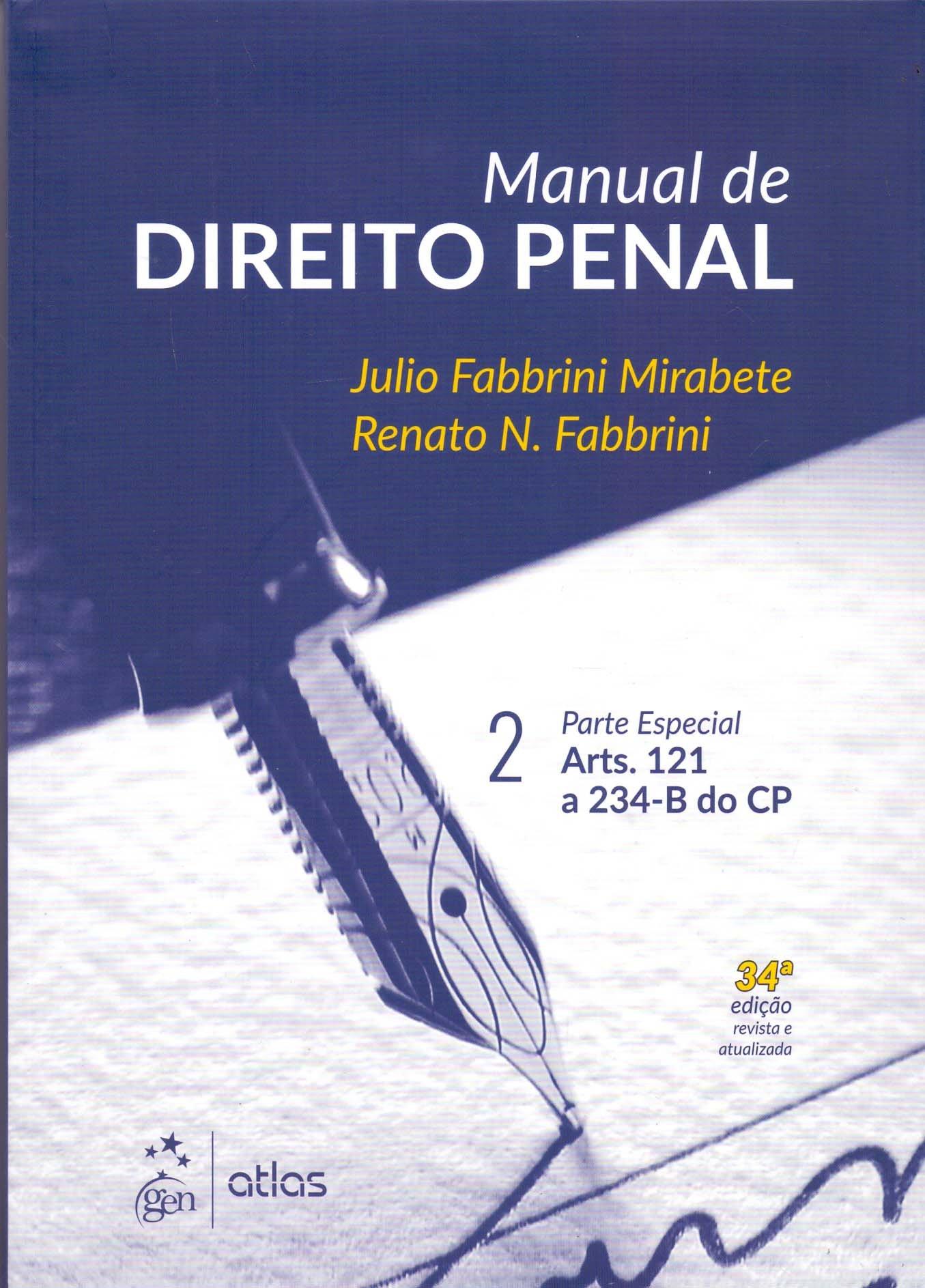Read Online Manual de Direito Penal: Parte Especial - Arts. 121 a 234-B do CP (Volume 2) pdf epub