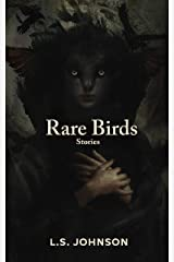 Rare Birds: Stories Kindle Edition