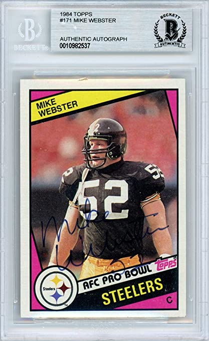 ebdab6a34 Mike Webster Autographed 1984 Topps Card #171 Pittsburgh Steelers Beckett  BAS #10982537 - Beckett