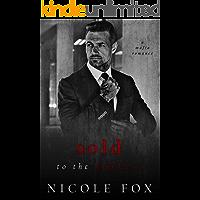 Sold to the Mob Boss: A Dark Mafia Romance (Lavrin Bratva) (Russian Crime Brotherhood Book 3) (English Edition)
