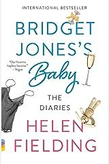 Bridget Jones's Baby: The Diaries (Vintage Contemporaries) Paperback