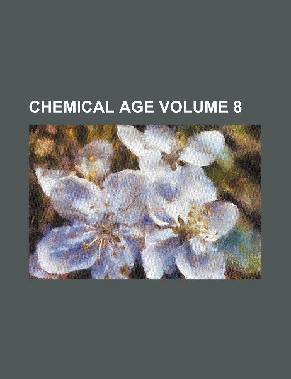 Download Chemical Age Volume 8 pdf epub