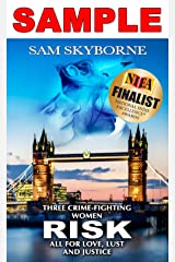 RISK: Three Crime-fighting Women RISK All for Love, Lust and Justice - SAMPLE: A Sexy Lesbian Mystery (Toni Mendez Series) Kindle Edition